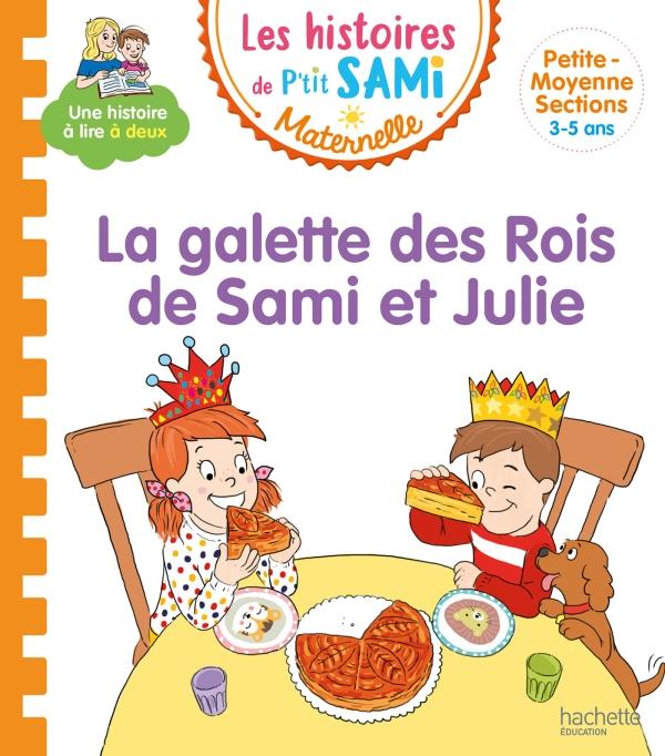 P'tit Sami Maternelle 3-4 ans - La galette des rois