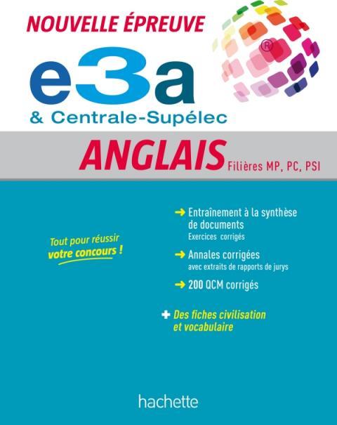 Nouvelle Épreuve d'Anglais - Grandes Écoles (E3a, Centrale-Supélec)