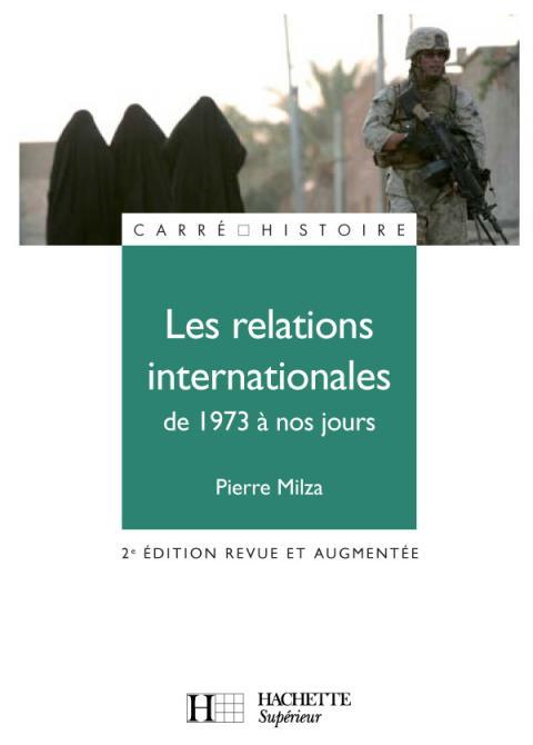 Les relations internationales - De 1973 à nos jours