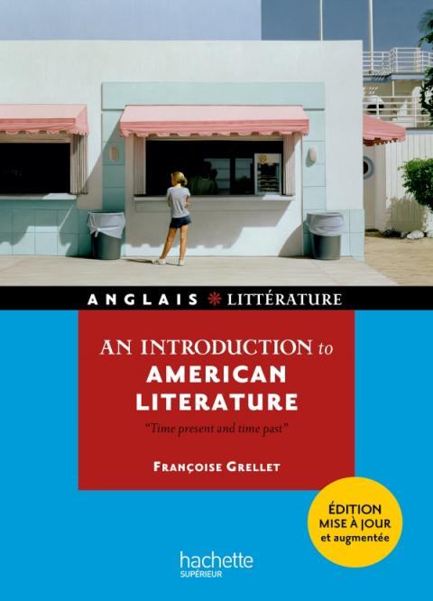 An introduction to american litterature - Time present and time past
