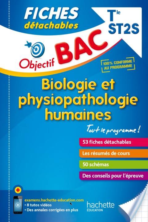 Objectif Bac Fiches détachables Biologie et physiopathologie humaines Term ST2S