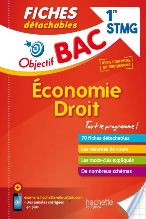 Objectif Bac Fiches Détachables Eco-Droit 1ère STMG