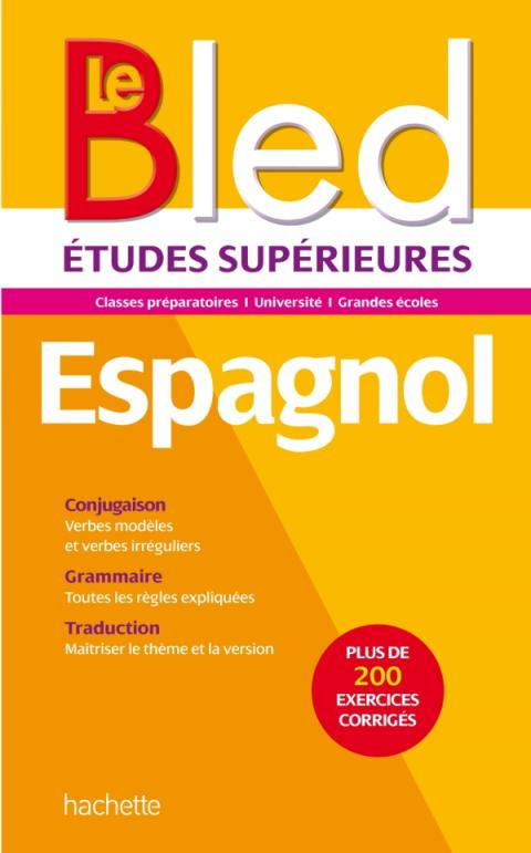 Bled Supérieur - Espagnol