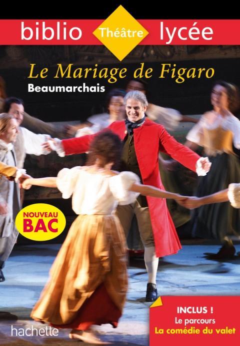 Bibliolycée - Le Mariage de Figaro Beaumarchais Bac 2020 - Parcours La comédie du valet
