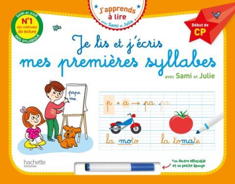 Je lis et j'écris mes premières syllabes avec Sami et Julie - Début de CP (Livre-ardoise)