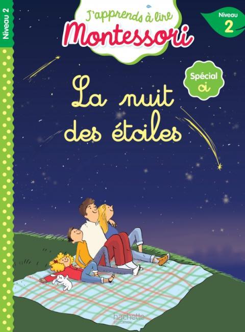 La nuit des étoiles, niveau 2 - J'apprends à lire Montessori