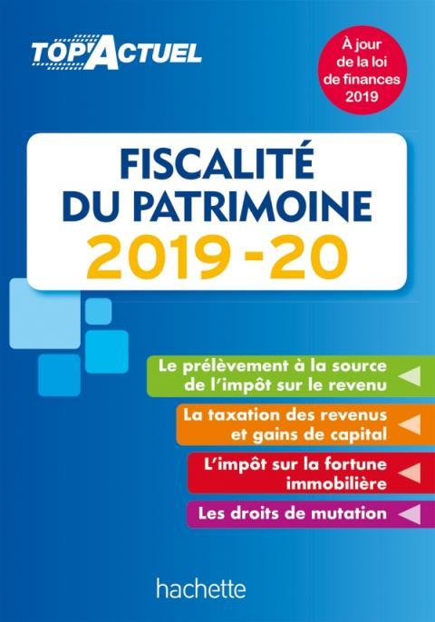 Top'Actuel Fiscalité Du Patrimoine 2019-2020