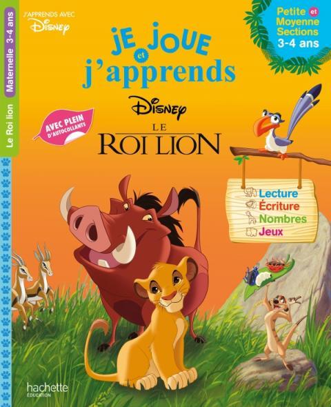 Le Roi Lion - Je joue et j'apprends Petite et Moyenne Sections (3-4 ans)
