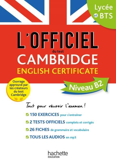 Le guide officiel du test Cambridge English Certificate (Niveau B2)