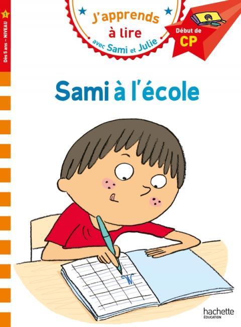 Sami et Julie CP Niveau 1 Sami à l'école