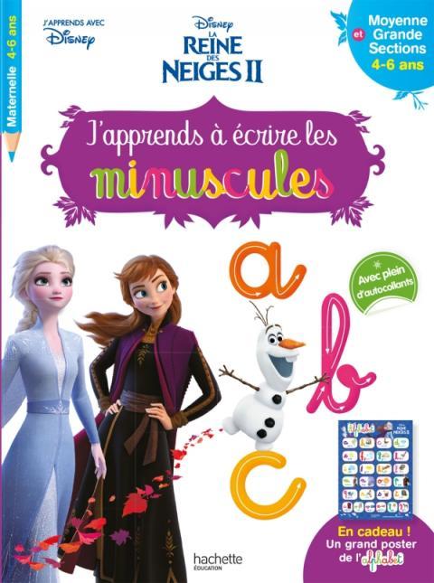 Disney - Reine des Neiges 2 - J'apprends à écrire les minuscules MS - GS (4-6 ans)