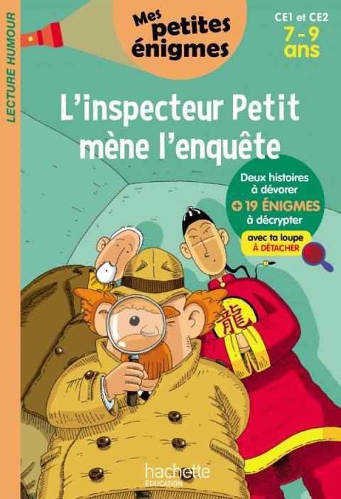 L'inspecteur Petit mène l'enquête - Mes petites énigmes  CE1 et CE2 - Cahier de vacances