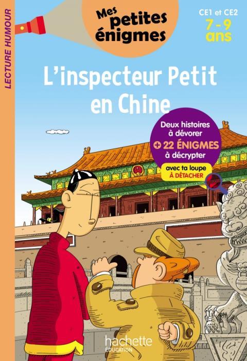 L'inspecteur Petit en Chine -  Mes petites énigmes CE1 Et CE2 - Cahier de vacances